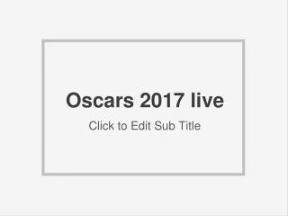 Oscars 2017 live