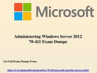 New Microsoft 70-411 Exam Dumps Questions - Dumps4Download.us