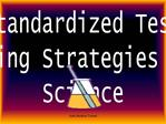 Standardized Test Taking Strategies for Science