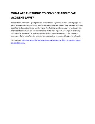 WHAT ARE THE THINGS TO CONSIDER ABOUT CAR ACCIDENT LAWS?