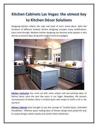Kitchen Cabinets Las Vegas: the utmost key to Kitchen Décor Solutions