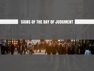 the signs of the day of judgement