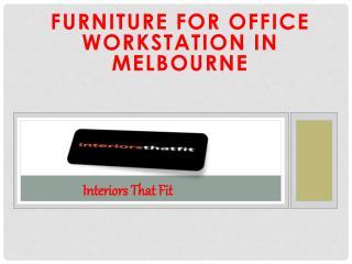 Furniture for Office Workstation in Melbourne