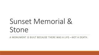 Sunset Memorial & Stone