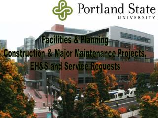 Facilities  Planning Construction  Major Maintenance Projects, EHS and Service Requests