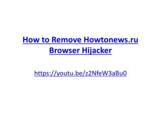 How to remove howtonews.ru browser hijacker
