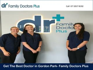 Get The Best Doctor in Gordon Park- Family Doctors Plus