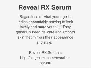 http://blogmium.com/reveal-rx-serum/
