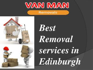 Convenient Removal Services  in Edinburgh