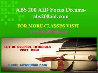ABS 200 AID Focus Dreams-abs200aid.com