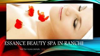 Essence Beauty Spa | hair cutting salon |full body massage by female in Ranchi