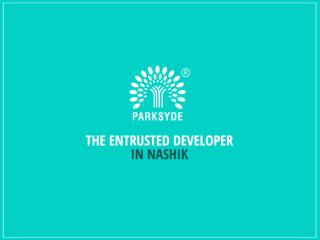 Parksyde – the entrusted developer in nashik