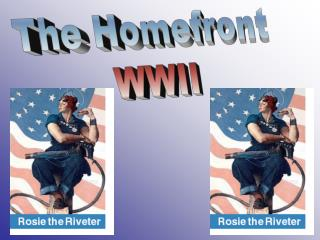 The Homefront  WWII