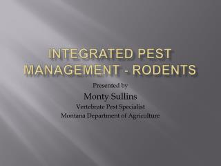 INTEGRATED PEST MANAGEMENT - RODENTS