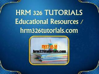 HRM 326 TUTORIALS  Educational Resources - hrm326tutorials.com