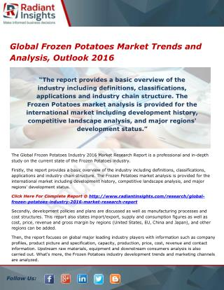 Global Frozen Potatoes Market Share and Size, Outlook and Overview 2016 by Radiant Insights