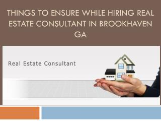 Things to Ensure While Hiring Real Estate consultant