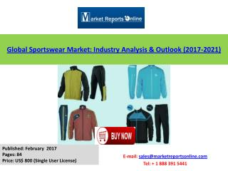 Sportswear Market Size, Global Growth Analysis and 2021 Forecasts