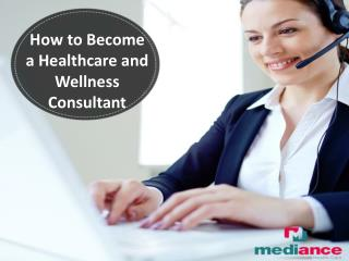 How to Become a Health and Wellness Consultant