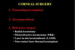 CORNEAL SURGERY