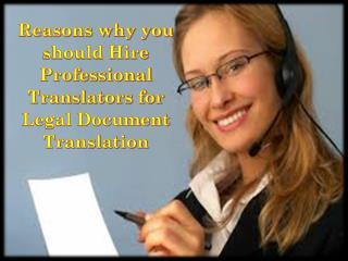 Reasons why you should Hire Professional Translators for Legal Document Translation