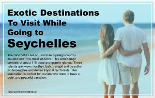 Why Should Vacationers Not Miss Visiting Morne Seychellois National Park?
