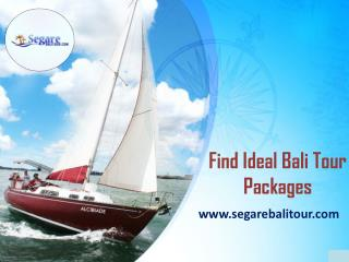 Find Ideal Bali Tour Packages