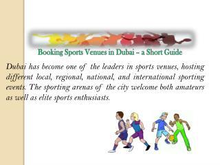Booking Sports Venues in Dubai – a Short Guide