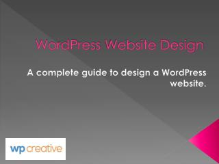 A Complete guide to creating WordPress Website