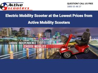 Electric Mobility Scooter at the Lowest Prices from Active Mobility Scooters