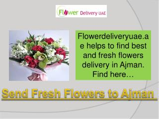 Send fresh flowers to Ajman Online