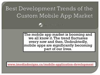Development Trends For Custom Mobile App Market Toronto