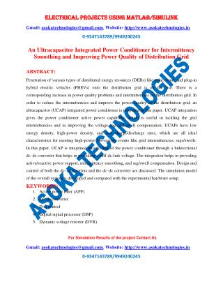 An Ultracapacitor Integrated Power Conditioner for Intermittency Smoothing and Improving Power Quality of Distribution G