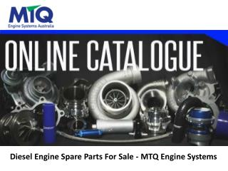 Diesel Engine Spare Parts For Sale - MTQ Engine Systems