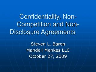 Confidentiality, Non-Competition and Non-Disclosure Agreements