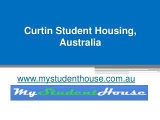 Curtin Student Housing, Australia - www.mystudenthouse.com.au