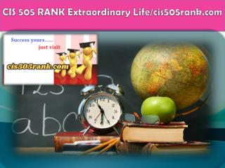 CIS 505 RANK Extraordinary Life/cis505rank.com