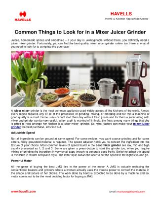 Common Things To Look For In A Mixer Juicer Grinder