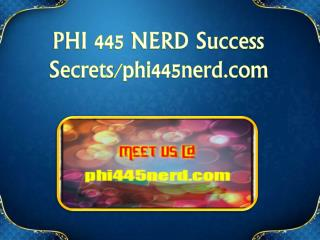 PHI 445 NERD Success Secrets/phi445nerd.com