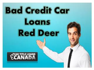 Bad Credit Car Loans Red Deer