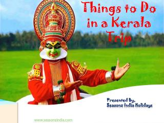 Top 5 Things to Do in Kerala