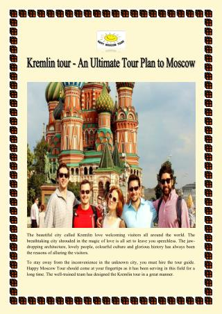Kremlin tour - An Ultimate Tour Plan to Moscow