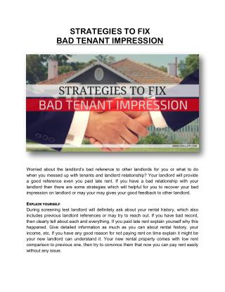 STRATEGIES TO FIX BAD TENANT IMPRESSION