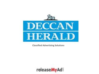 Advantages of booking classified ad in Deccan Herald