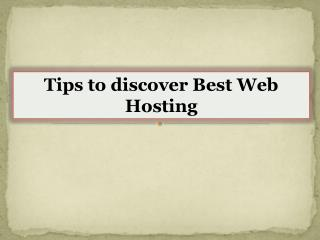 Tips to discover Best Web Hosting