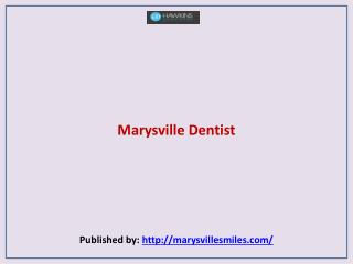 Marysville Dentist