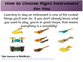 How to Choose Right Instrument for You