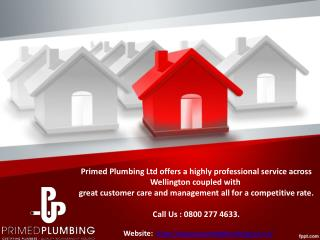 Primed Plumbing Ltd Offers A Highly Professional Service in Wellington