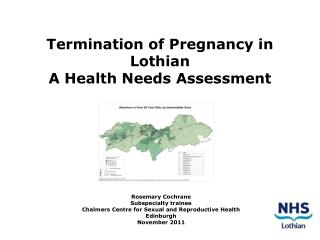 Termination of Pregnancy in Lothian A Health Needs Assessment