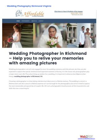 Wedding Photographer in Richmond – Help you to relive your memories with amazing pictures